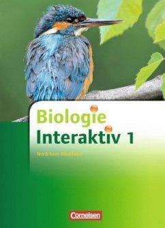 Schülerbuch m. DVD-ROM / Biologie interaktiv, Ausgabe Realschule Nordrhein-Westfalen, Neubearbeitung Bd.1