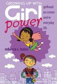 Growing Up With Girl Power