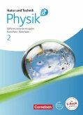 Natur und Technik: Physik 2. Schülerbuch mit Online-Angebot. Differenzierende Ausgabe. Gesamtschule Nordrhein-Westfalen