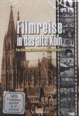 Filmreise in das alte Köln. Tl.1, 1 DVD