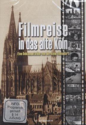 filmreise in das alte k ln 1 dvd film auf dvd. Black Bedroom Furniture Sets. Home Design Ideas