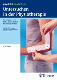 Untersuchen in der Physiotherapie - Hüter-Becker, Antje; Dölken, Mechthild