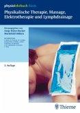 Physikalische Therapie, Massage, Elektrotherapie und Lymphdrainage