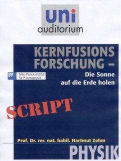Kernfusions-Forschung (eBook, ePUB) - Zohm, Hartmut