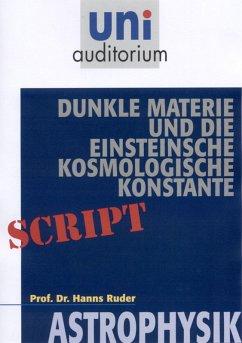 Dunkle Materie und die Einsteinsche kosmologische Konstante (eBook, ePUB) - Ruder, Hans