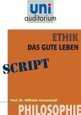 Ethik - das gute Leben (eBook, ePUB)