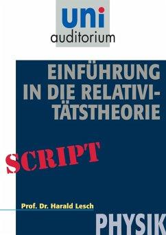Einführung in die Relativitätstheorie (eBook, ePUB) - Lesch, Harald