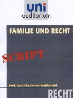 Familie und Recht (eBook, ePUB) - Kokott-Weidenfeld, Gabriele
