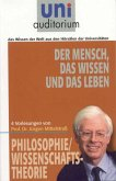 Der Mensch, das Wissen und das Leben (eBook, ePUB)