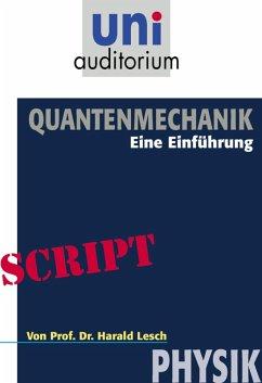 Quantenmechanik (eBook, ePUB) - Lesch, Harald