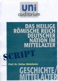 Das heilige römisches Reich deutscher Nation im Mittelalter (eBook, ePUB)