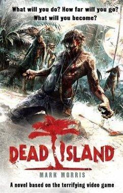 Dead Island - Morris, Mark