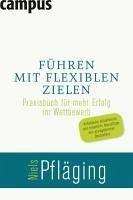 Führen mit flexiblen Zielen (eBook, ePUB) - Pfläging, Niels