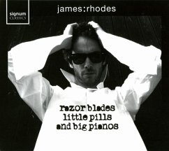 Razor Blades,Little Pills,Big Pianos - Rhodes,James