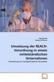 Umsetzung der REACH-Verordnung in einem mittelständischen Unternehmen
