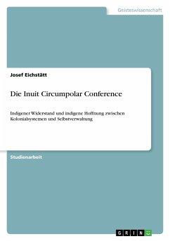 Die Inuit Circumpolar Conference