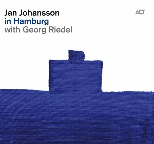Jan Johansson In Hamburg Von Jan Johansson With Georg