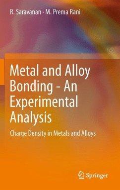 Metal and Alloy Bonding - An Experimental Analysis - Saravanan, R.; Rani, M. Prema