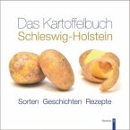 Das Kartoffelbuch Schleswig-Holstein