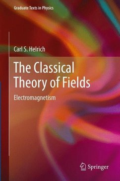 The Classical Theory of Fields - Helrich, Carl S.
