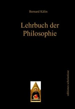 Lehrbuch der Philosophie - Kälin, Bernard