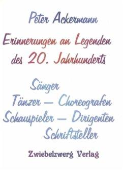 Erinnerungen an Legenden des 20. Jahrhunderts
