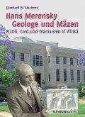 Hans Merensky - Geologe und Mäzen