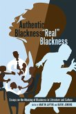 Authentic Blackness - «Real» Blackness
