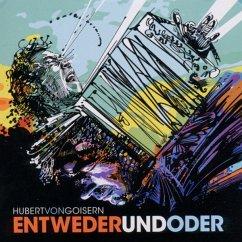 Entwederundoder - Goisern,Hubert Von