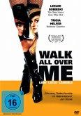 Walk All Over Me - Liebe, Latex, Lösegeld