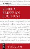 Epistulae morales ad Lucilium / Briefe an Lucilius