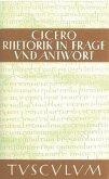 Rhetorik in Frage und Antwort / Partitiones oratoriae