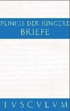 Briefe / Epistularum libri decem - Plinius der Jüngere