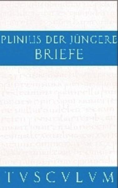 Briefe Von Plinius : Briefe epistularum libri decem von plinius der jüngere