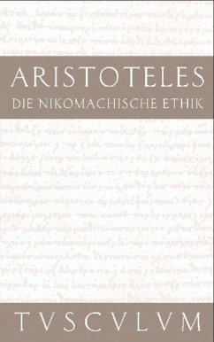 Die Nikomachische Ethik - Aristoteles