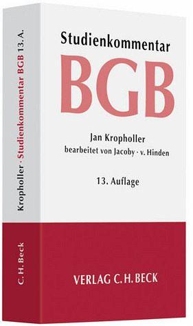 Bürgerliches Gesetzbuch - Studienkommentar - Jacoby, Florian; Hinden, Michael von; Kropholler, Jan