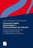 Corporate Agility Organization - Personalarbeit der Zukunft