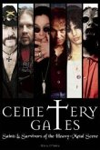Cemetery Gates: Saints & Survivors of the Heavy Metal Scene