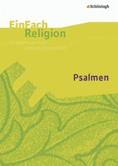 Psalmen: Jahrgangsstufen 5 - 10. EinFach Religion