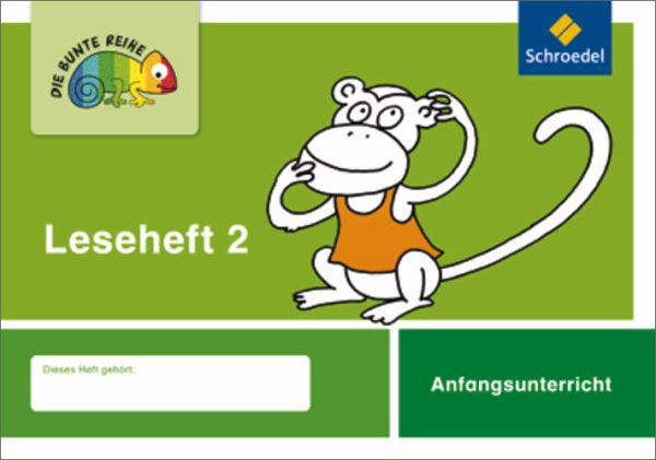 Die bunte Reihe 2. Deutsch Leseheft