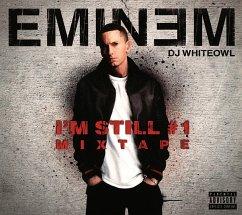 I'M Still #1-Mixtape - Eminem