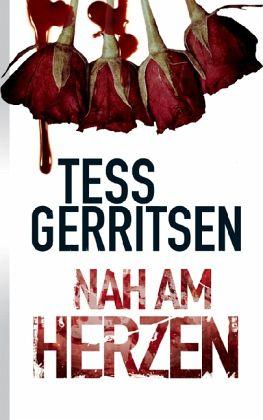 Nah am Herzen - Gerritsen, Tess