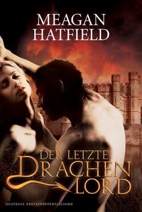 Der letzte Drachenlord - Hatfield, Meagan