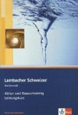 Abitur- und Klausurtraining, Arbeitsheft Leistungskurs / Lambacher-Schweizer, Ausgabe Nordrhein-Westfalen ab 2010