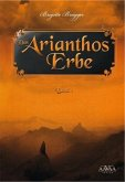Das Arianthos-Erbe 1
