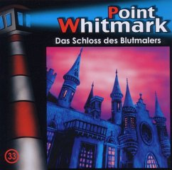 Point Whitmark - Das Schloss des Blutmalers, 1 Audio-CD