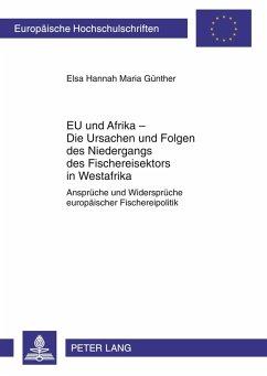 EU und Afrika - Die Ursachen und Folgen des Niedergangs des Fischereisektors in Westafrika