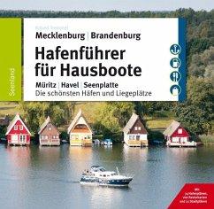 Hafenführer für Hausboote 1. Mecklenburg, Brandenburg - Tremmel, Robert