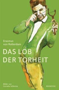 Das Lob der Torheit - Erasmus von Rotterdam