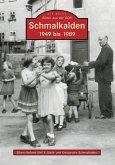 Schmalkalden 1949 bis 1989